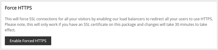 Screenshot of the Force HTTPS section of the SSL/TLS page, showing where you can enable the load balancers to redirect all users to use HTTPS.