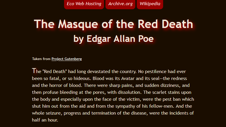 Screenshot of the Print Stylesheet example page, showing a three link menu at the top, the title The Masque of the Red Death by Edgar Allan Poe, a link to Project Gutenberg, and the first paragraph of the story.